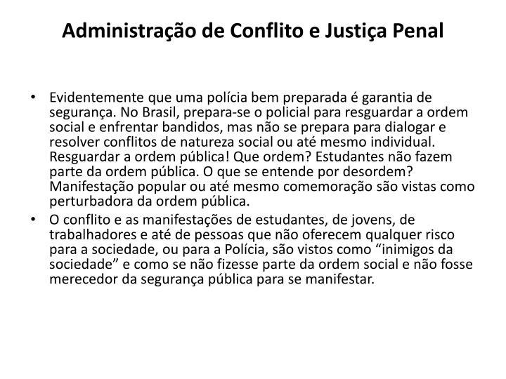 Administração de Conflito e Justiça Penal