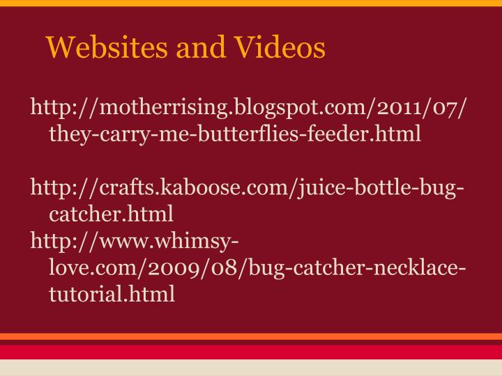 Websites and Videos