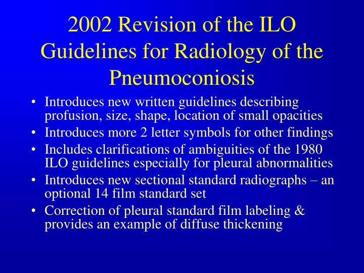 2002 Revision of the ILO Guidelines for Radiology of the Pneumoconiosis