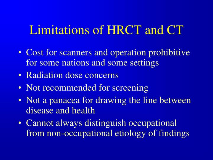 Limitations of HRCT and CT