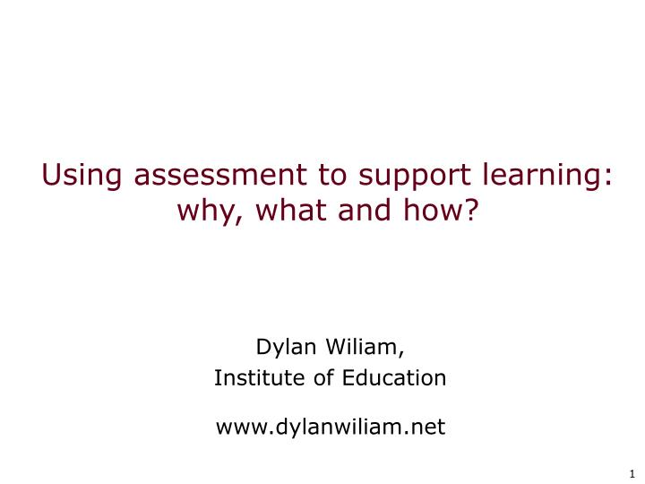 using assessment to support learning why what and how n.