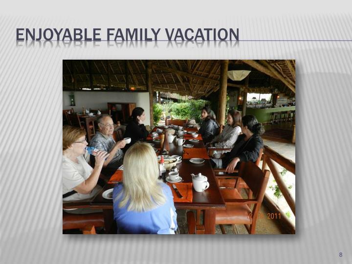 Enjoyable family vacation