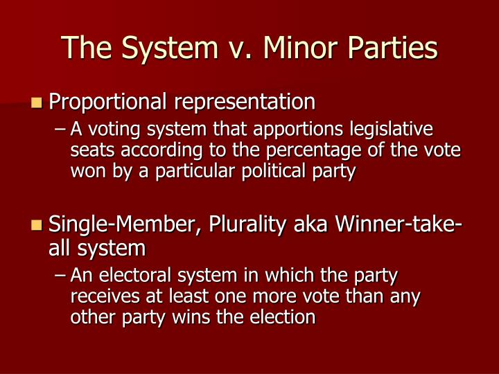 The System v. Minor Parties