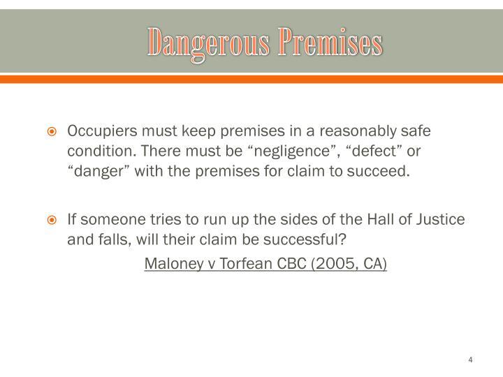 Dangerous Premises
