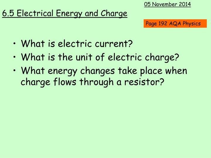 6 5 electrical energy and charge1