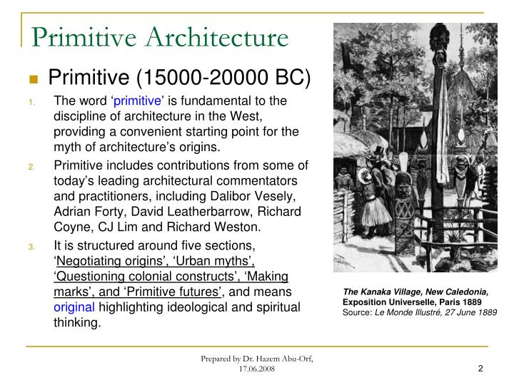 Primitive architecture