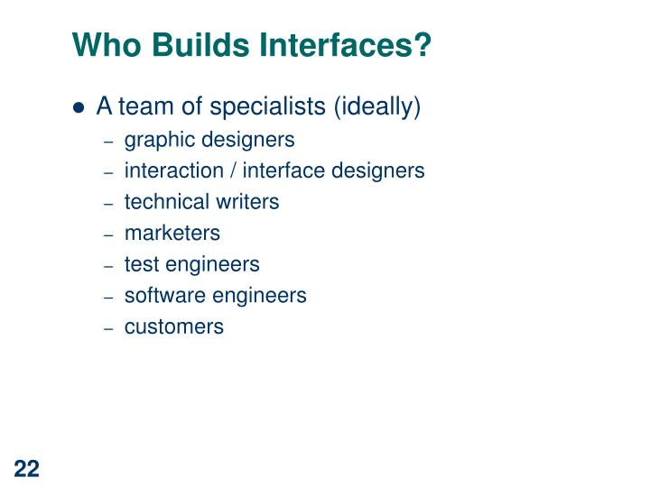 Who Builds Interfaces?