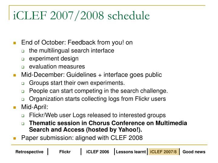 iCLEF 2007/2008 schedule
