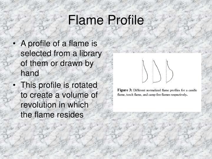 Flame Profile