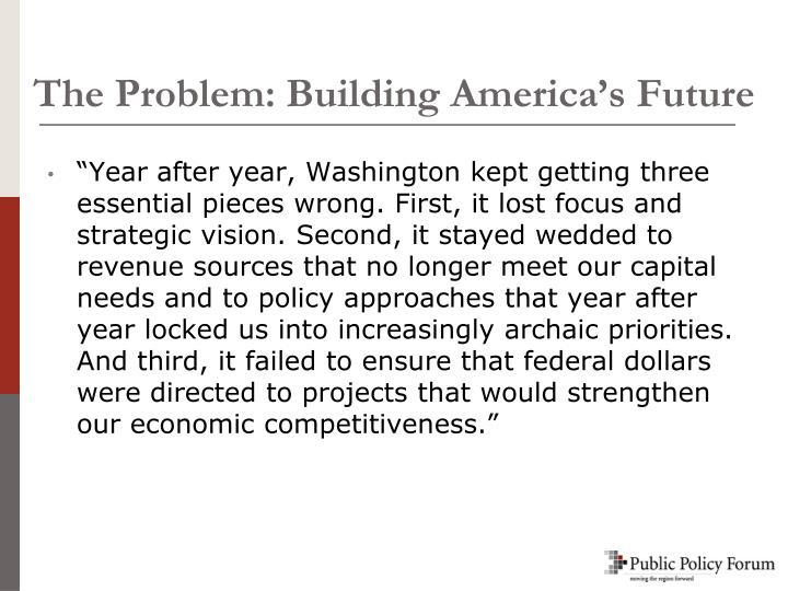 The Problem: Building America's Future