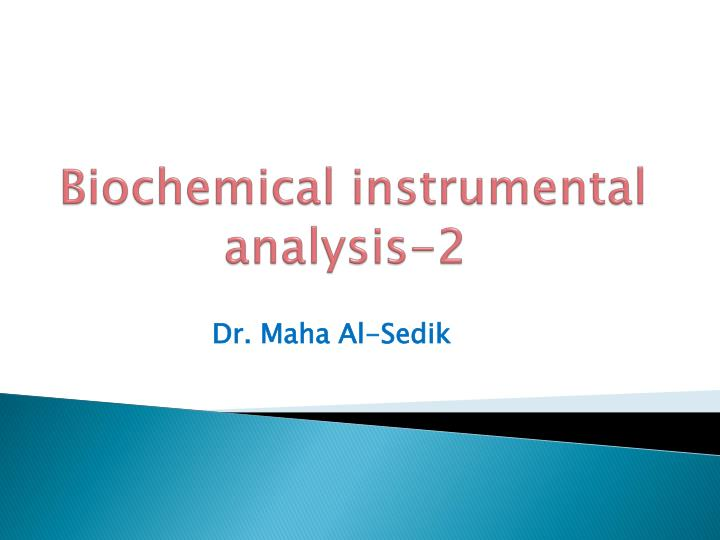 biochemical instrumental analysis 2 n.