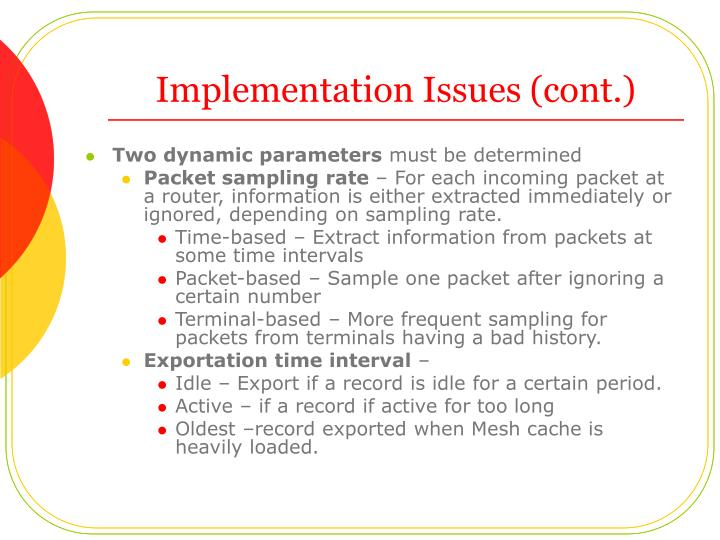 Implementation Issues (cont.)