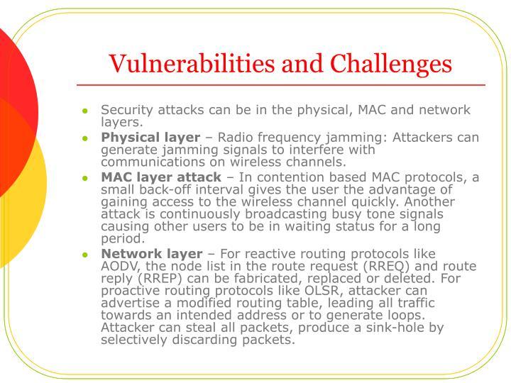 Vulnerabilities and Challenges