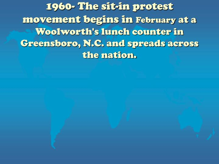 1960- The sit-in protest movement begins in