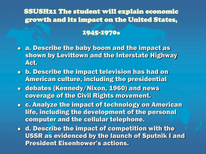 SSUSH21 The student will explain economic growth and its impact on the United States, 1945-1970