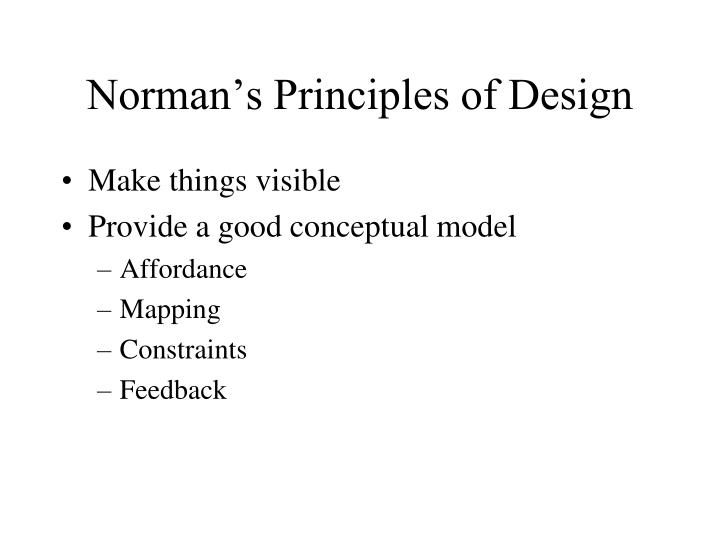 Norman's Principles of Design