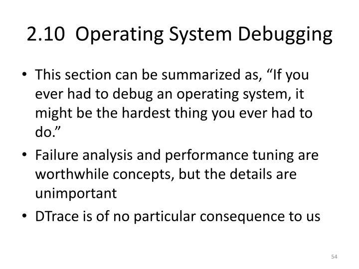 2.10  Operating System Debugging