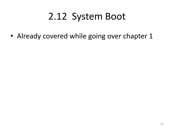 2.12  System Boot