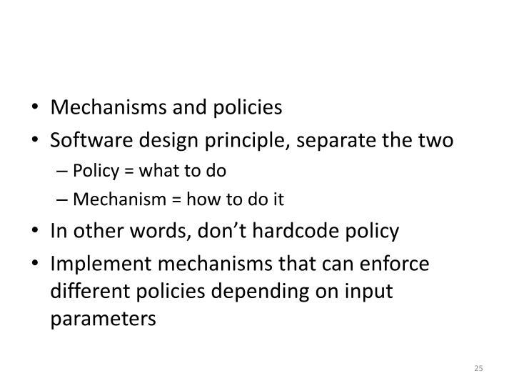 Mechanisms and policies