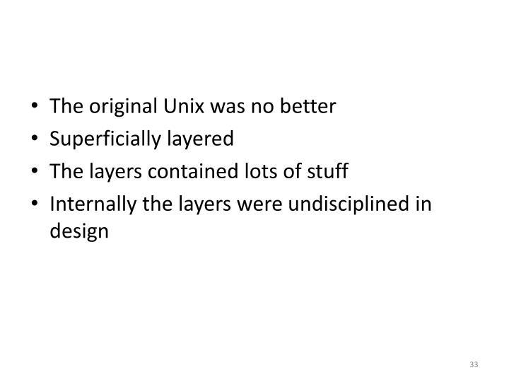 The original Unix was no better