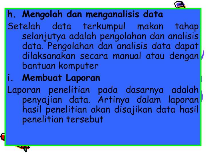 Mengolah dan menganalisis data