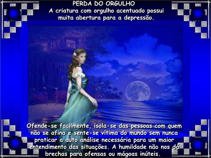 PERDA DO ORGULHO