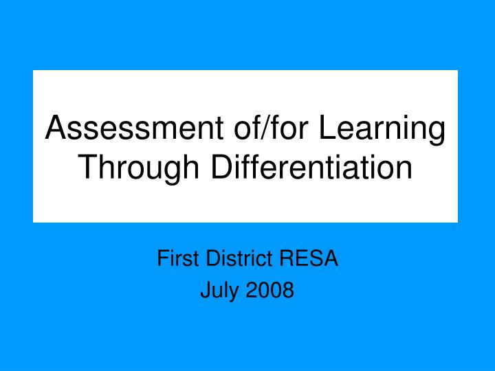 assessment of for learning through differentiation n.