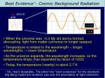 best evidence cosmic background radiation