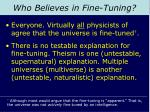 who believes in fine tuning