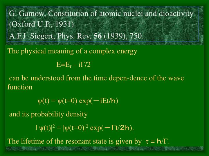 G. Gamow, Constitution of atomic nuclei and dioactivity