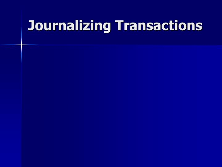 PPT - Journalizing Transactions PowerPoint Presentation - ID