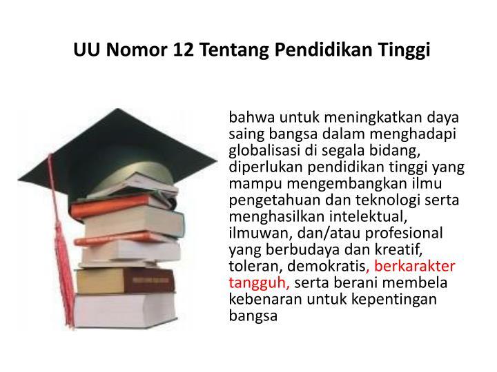 Uu nomor 12 tentang pendidikan tinggi