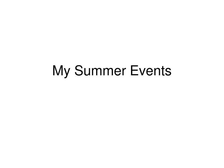 my summer events n.