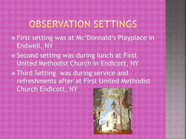 Observation Settings