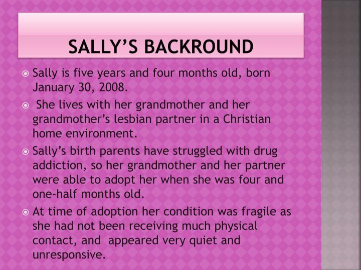 Sally s backround