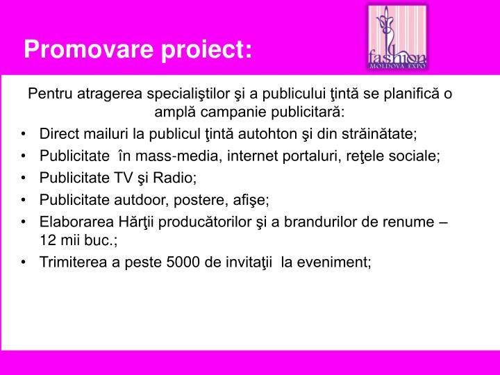 Promovare proiect: