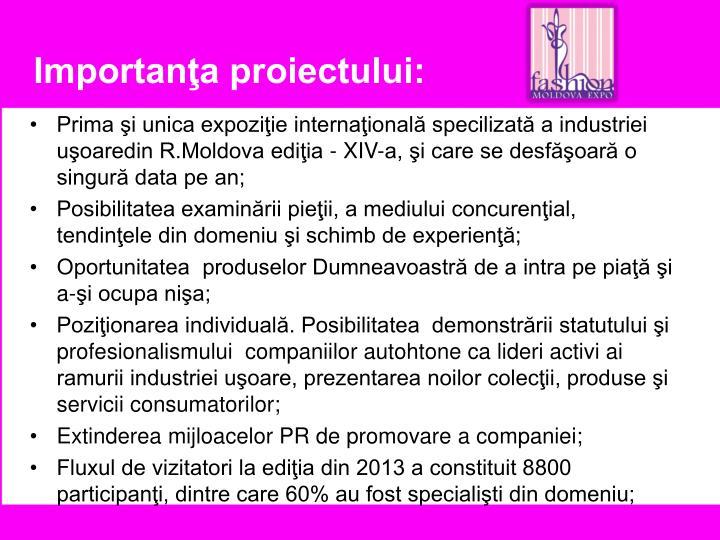 Importanţa proiectului: