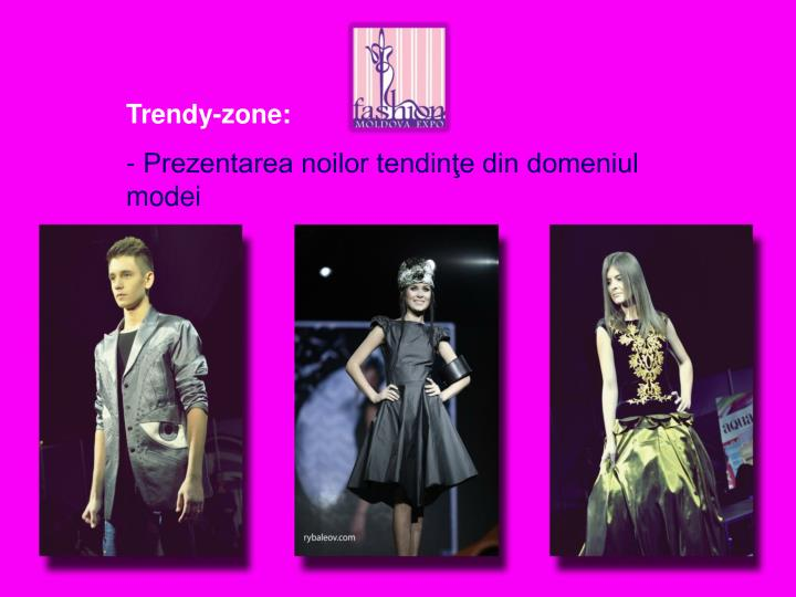 Trendy-zone