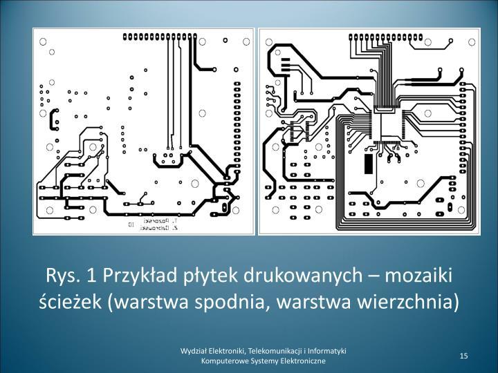 Rys. 1 Przykład płytek drukowanych – mozaiki ścieżek (warstwa spodnia, warstwa wierzchnia)