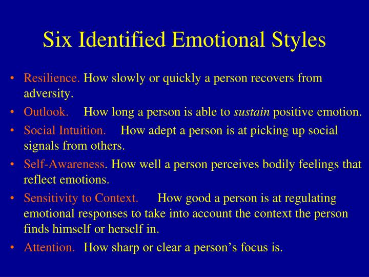 Six Identified Emotional Styles