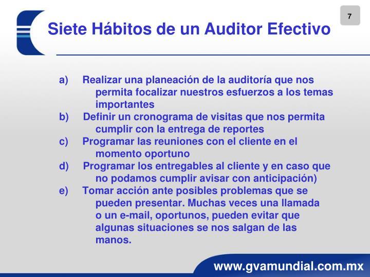 a) Realizar una planeación de la auditoría que nos permita focalizar nuestros esfuerzos a los temas importantes