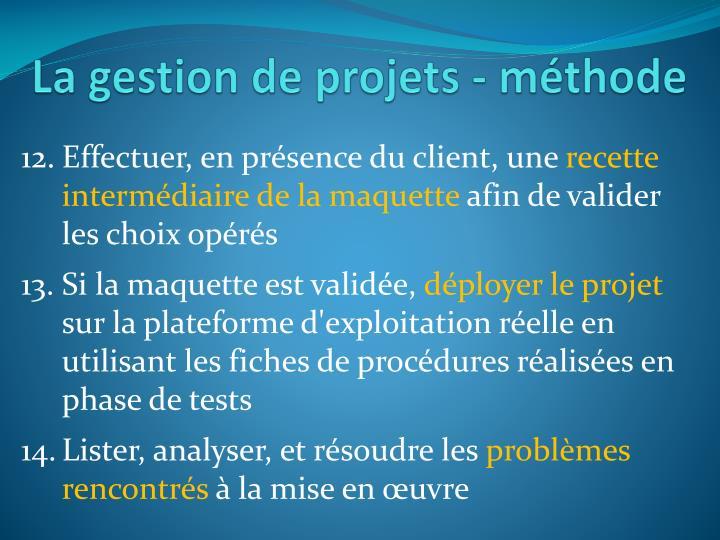 La gestion de projets - méthode