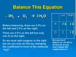 balance this equation