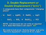 d double replacement or double displacement ionic