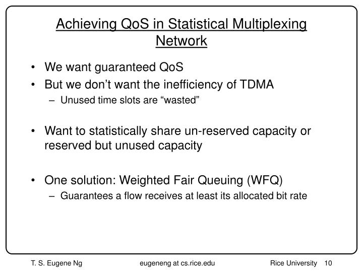 Achieving QoS in Statistical Multiplexing Network