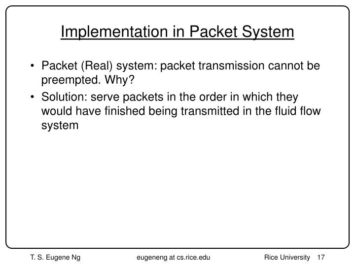 Implementation in Packet System