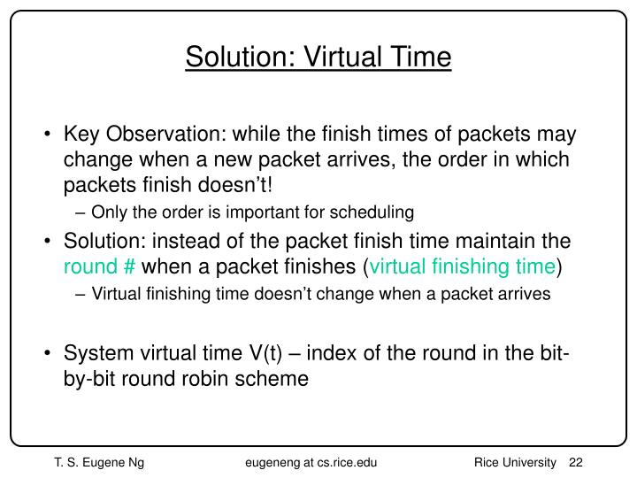 Solution: Virtual Time