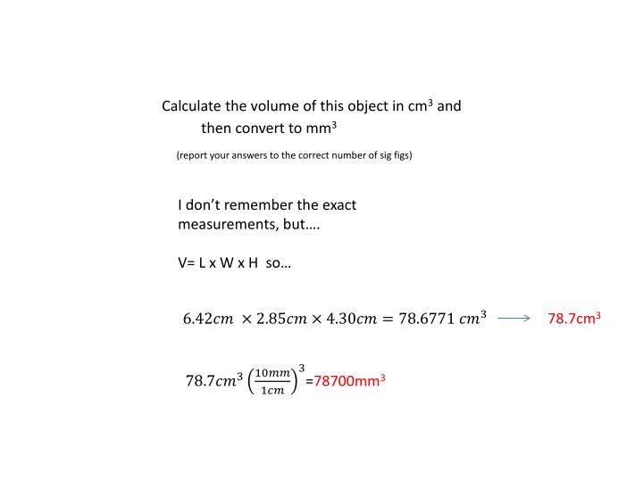 Calculate the volume of this object in cm