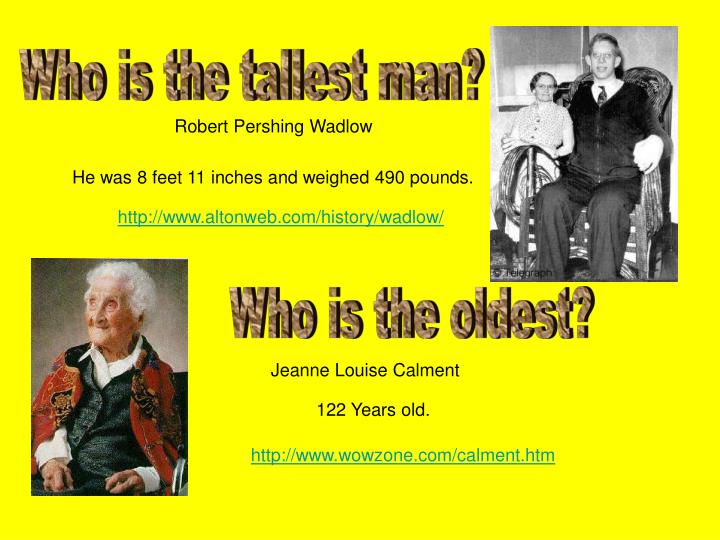 Who is the tallest man?