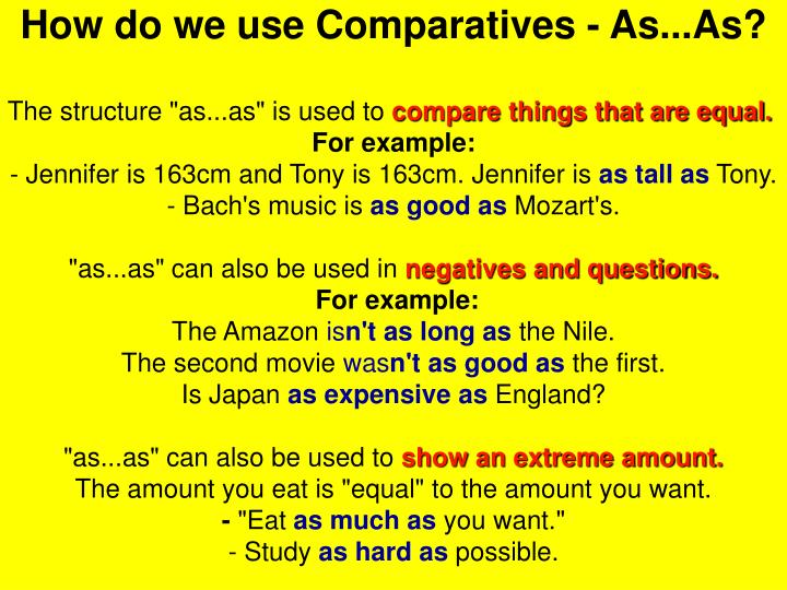 How do we use Comparatives - As...As?